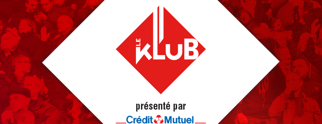 Klub présenté par Crédit Mutuel